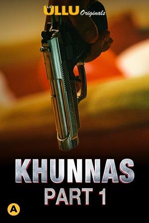 18+ Khunnas Part 1 (2021) S01 Hindi Ullu Originals Complete Web Series 720p HDRip 380MB Download