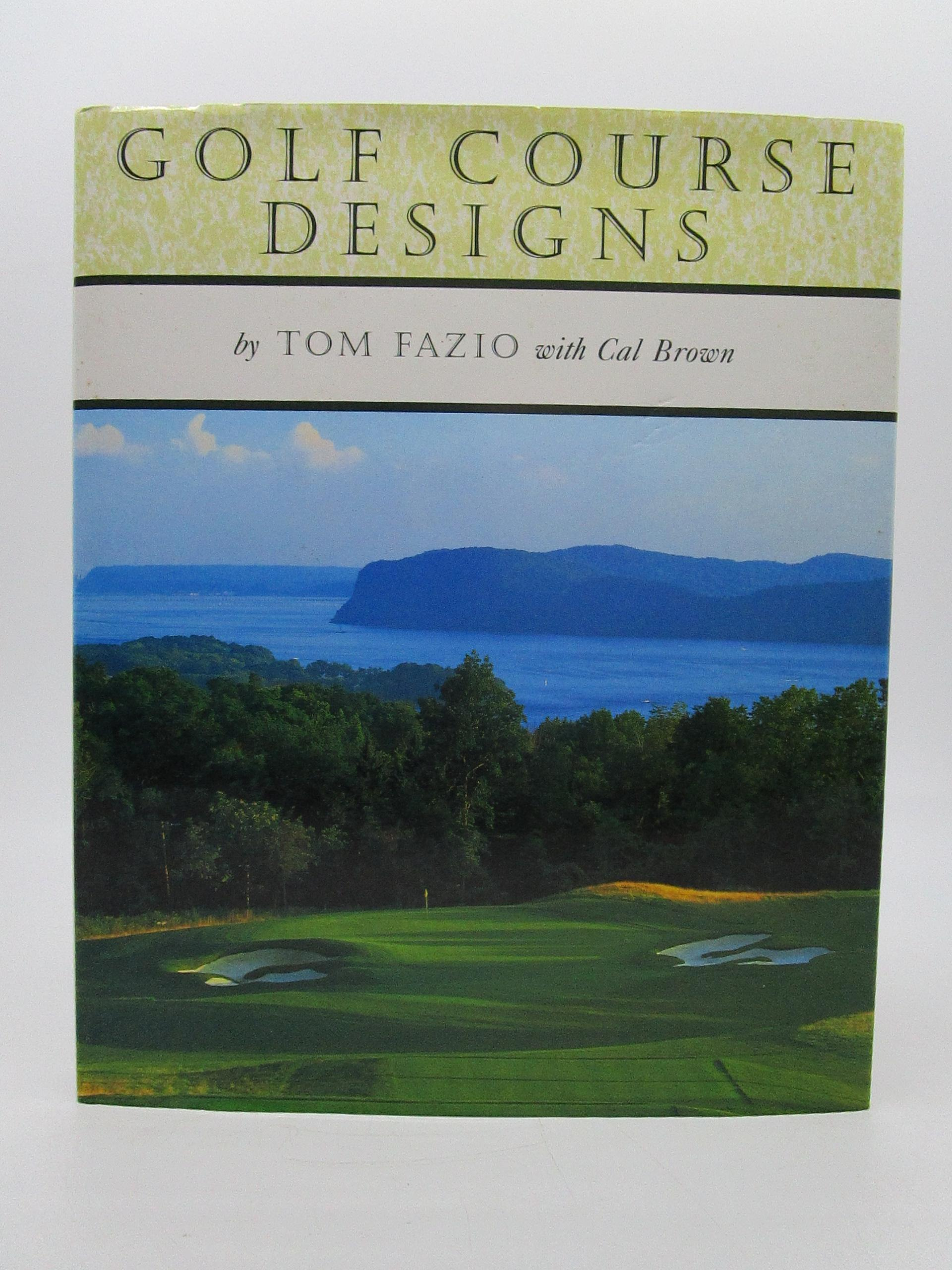 Image for Golf Course Designs (inscribed any way you likeu)