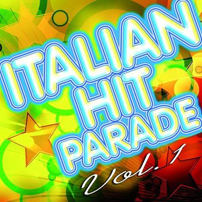 Italian Hit Parade, Vol.1 [50 Best Italian Songs Ever]