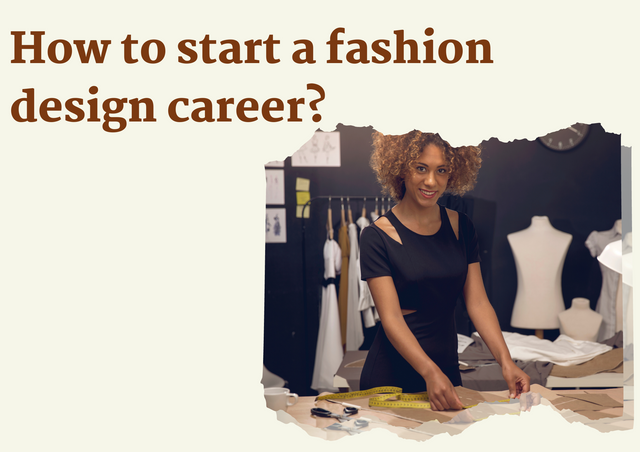 How-to-start-a-fashion-design-career