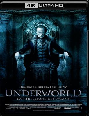 Underworld - La ribellione dei Lycans (2009) Blu-ray 2160p UHD HDR10 HEVC iTA/SPA/GER DTS-HD 5.1 ENG TrueHD 7.1