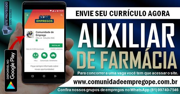 AUXILIAR DE FARMÁCIA PARA HOSPITAL EM RECIFE E REGIÃO METROPOLITANA