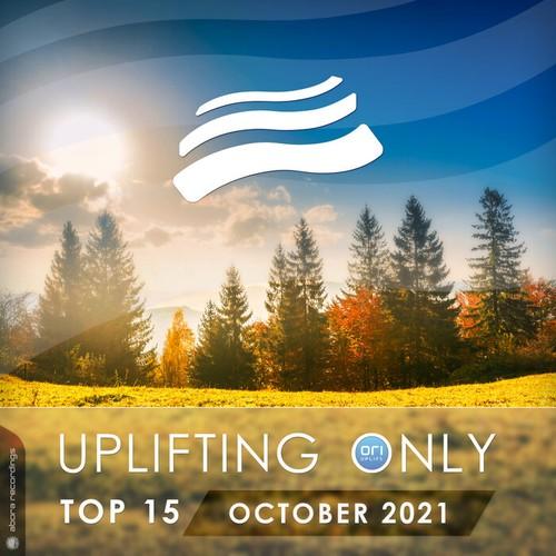 VA - Uplifting Only Top 15: October 2021 (2021)