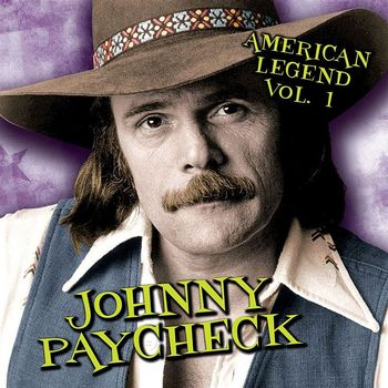 Re: Johnny Paycheck