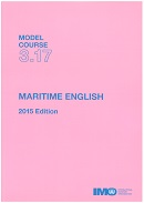Model course 3.17: Maritime english