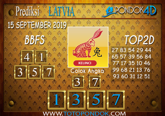 Prediksi Togel LATVIA POOLS PONDOK4D 15 SEPTEMBER 2019