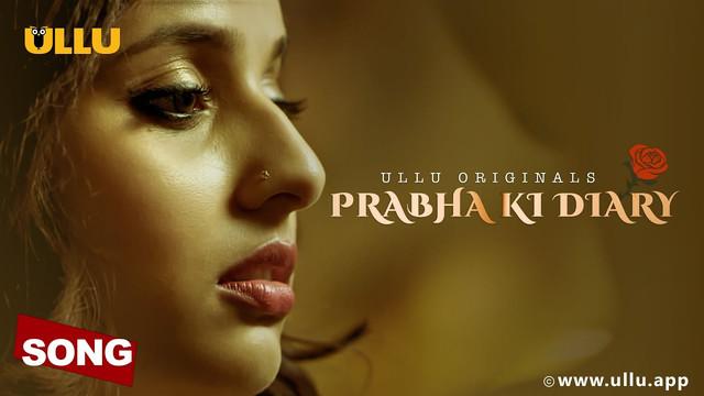 Main Nikhar Na Jau (Prabha Ki Diary) 2020 Hindi Ullu Music Video 1080p HDRip