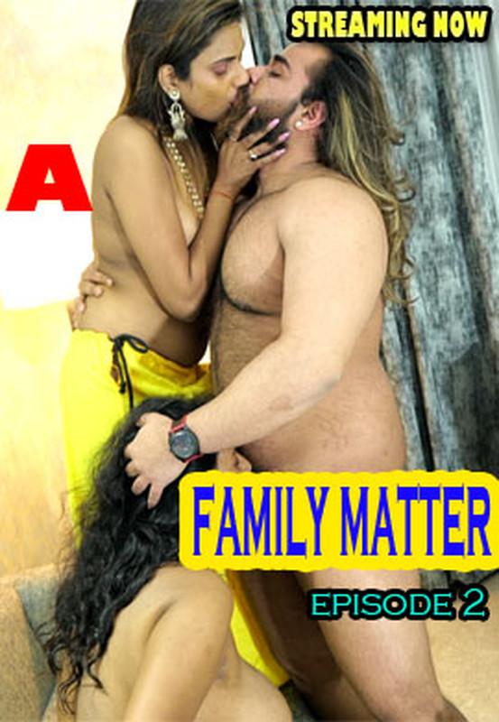 18+ Family Matter (2021) S01E2 Hindi Web Series 720p HDRip 250MB Download