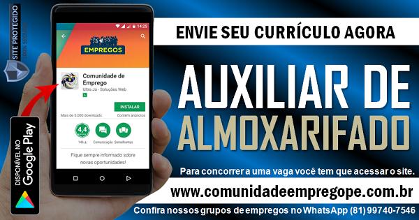 AUXILIAR DE ALMOXARIFADO COM SALÁRIO DE R$ 1205,00 PARA EMPRESA DE TERCEIRIZAÇÃO