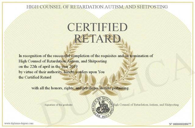 Certified-Retard