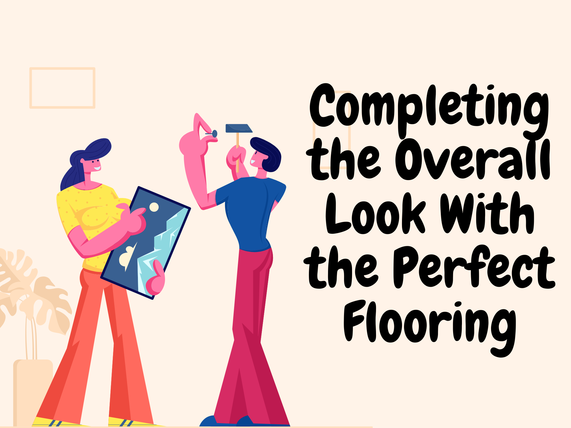 Completing-the-Overall-Look-With-the-Perfect-Flooring