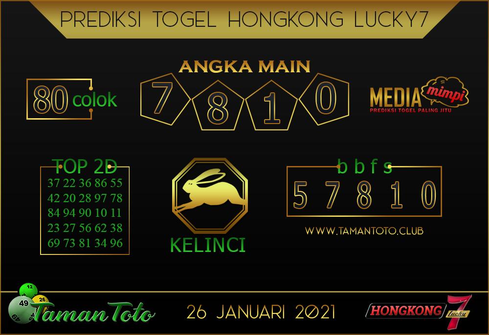 Prediksi Togel HONGKONG LUCKY 7 TAMAN TOTO 26 JANUARI 2021