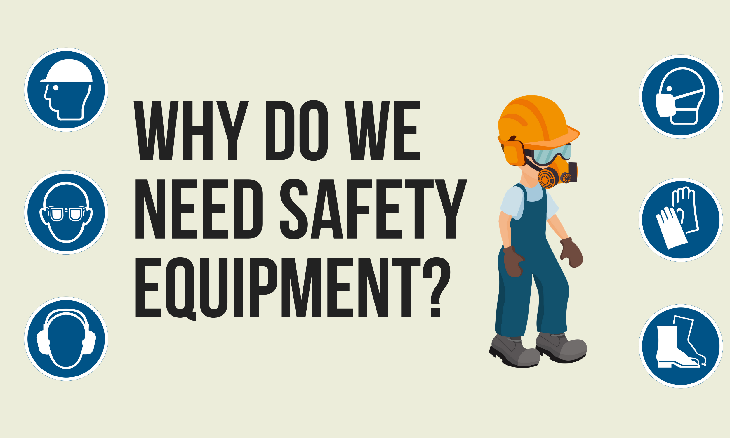 Why-do-we-need-safety-equipment