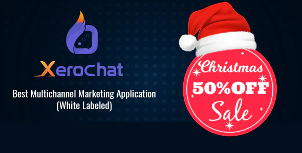CodeCanyon - XeroChat v2.1 - Best Multichannel Marketing Application (SaaS Platform) - 24477224 - NULLED