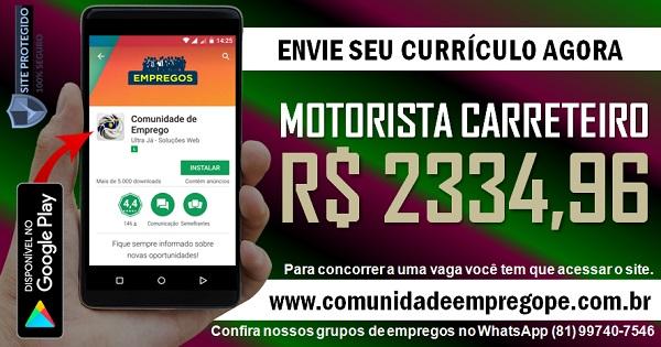MOTORISTA CARRETEIRO COM SALÁRIO DE R$ 2334,96 PARA EMPRESA DE TRANSPORTE