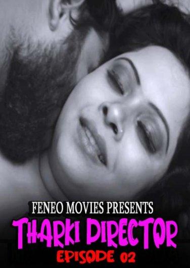 Tharki-Director-2021-S01-EP01-Feneo-Movies-Hindi-Web-Series-720p-HDRip-100-MB-Download88f01e002500a5