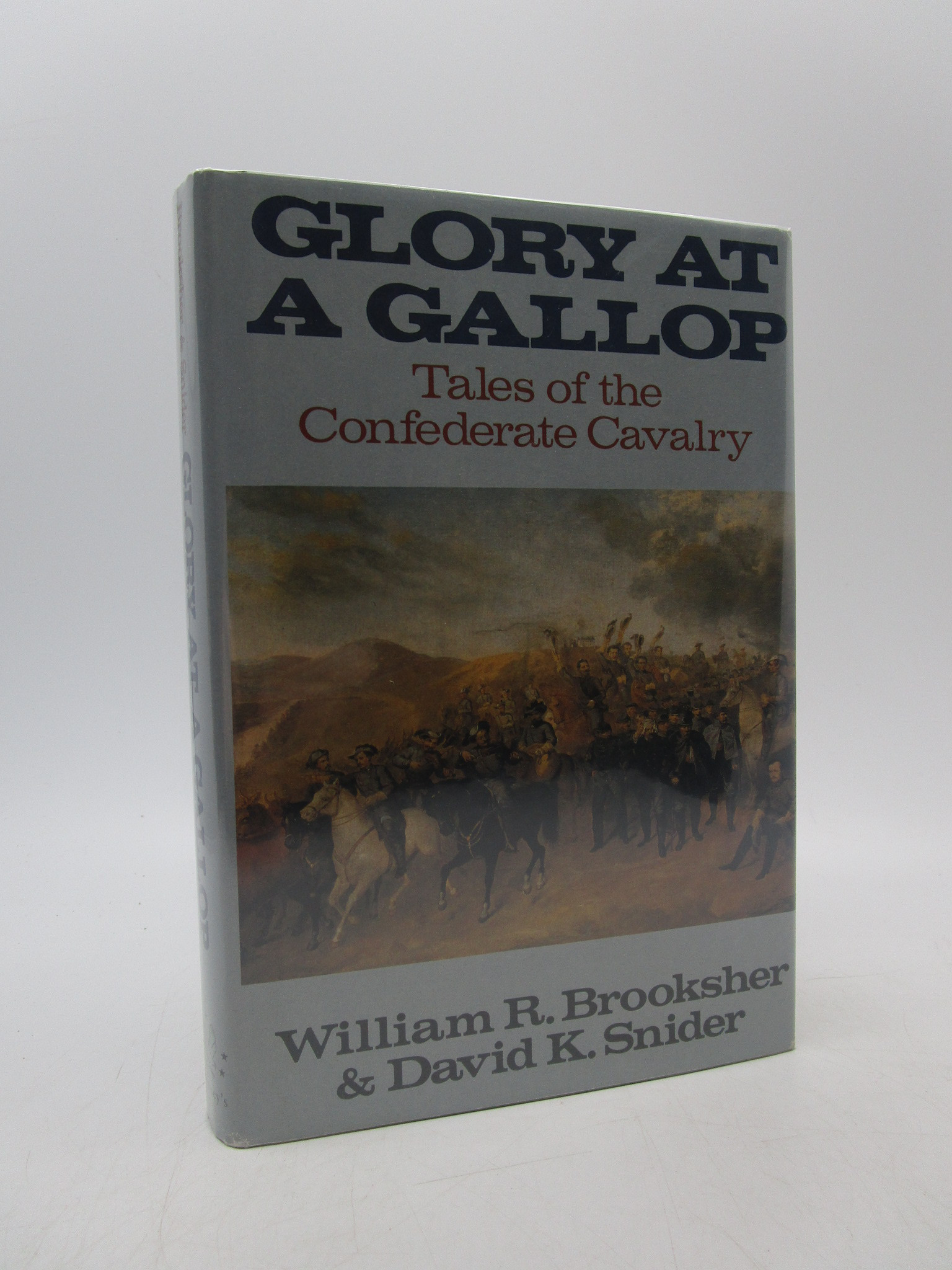 Image for Glory at a Gallop. Tales of the Confederate Cavalry