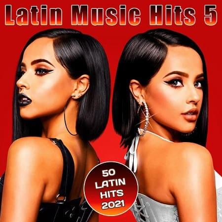 Latin Music Hits 5 (2021) MP3