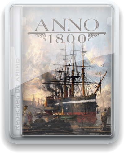 Anno 1800 (2020) (9.2.972600/dlc) Repack xatab (Complete Edition) (Ru/En)