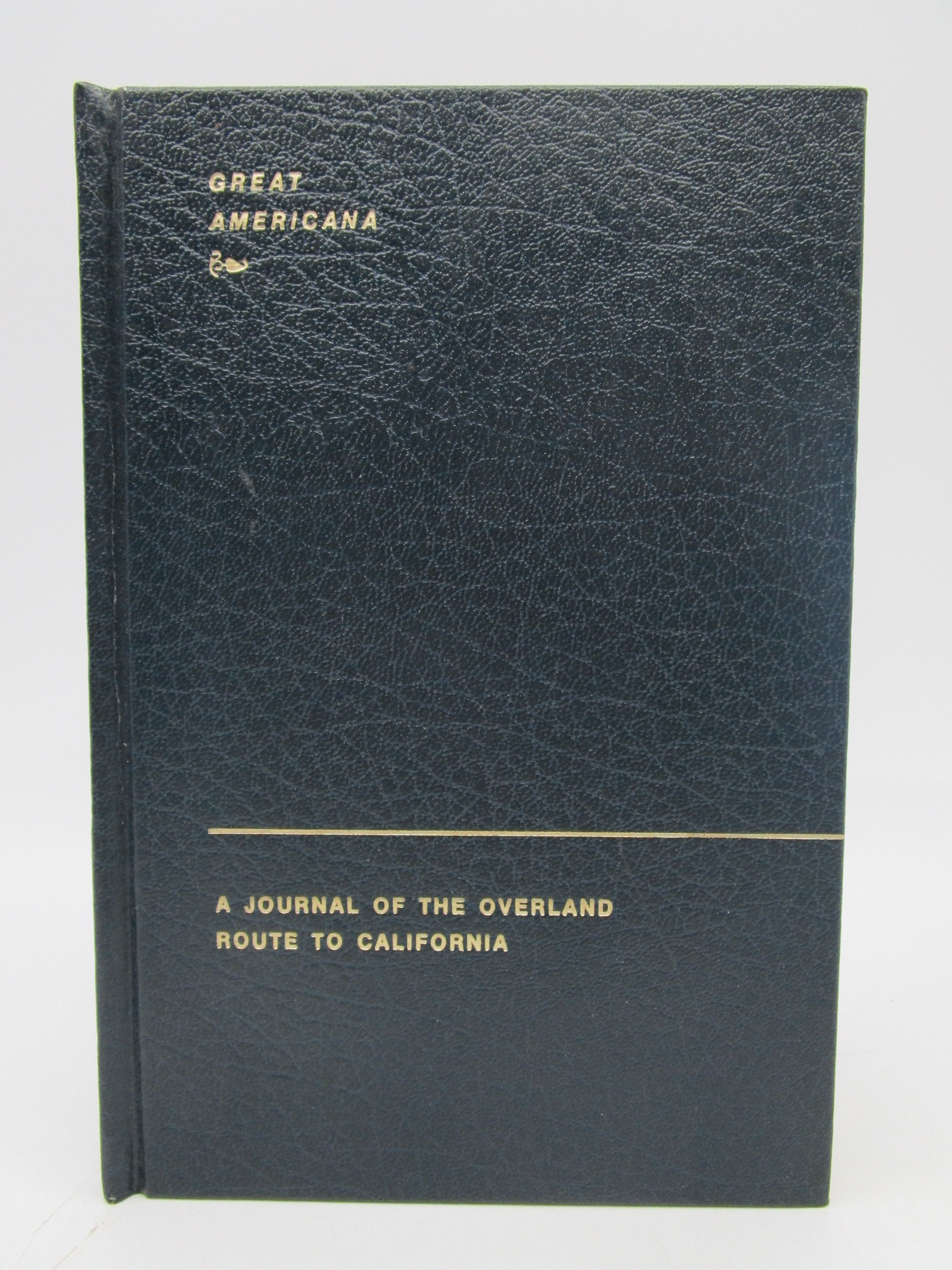 Image for A Journal of the Overland Route to California (Great Americana)