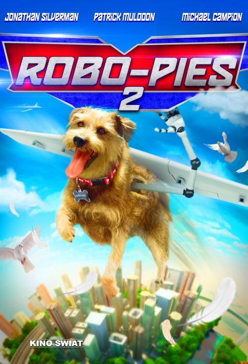 Robo-Pies 2 / Robo-Dog: Airborne (2017) PL.480p.WEB-DL.XViD.AC3-MORS / Lektor PL