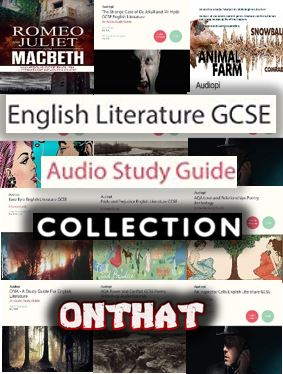 GCSE English Literature - Full Audio Guide Collection - Various, AQA, OCR
