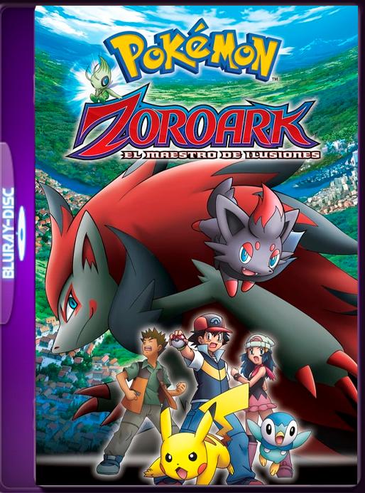 Pokémon: Zoroark, el maestro de ilusiones (2010) 60fps LAT-JAP (GoogleDrive) OROCHIMARU69