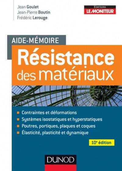 Aide-mémoire - Résistance des matériaux - 10e édition