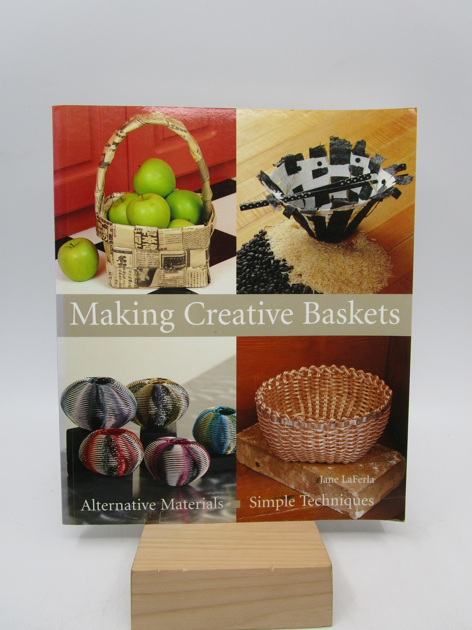 Image for Making Creative Baskets: Alternative Materials, Simple Techniques (First Paperback Edition)