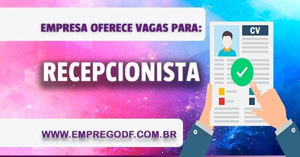 EMPREGO PARA RECEPCIONISTA