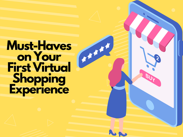 Must-Haves-on-Your-First-Virtual-Shopping-Experience