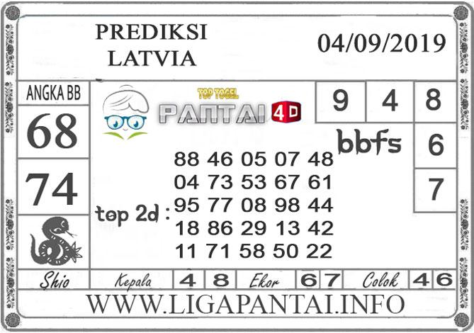 "PREDIKSI TOGEL ""LATVIA"" PANTAI4D 04 SEPTEMBER 2019"