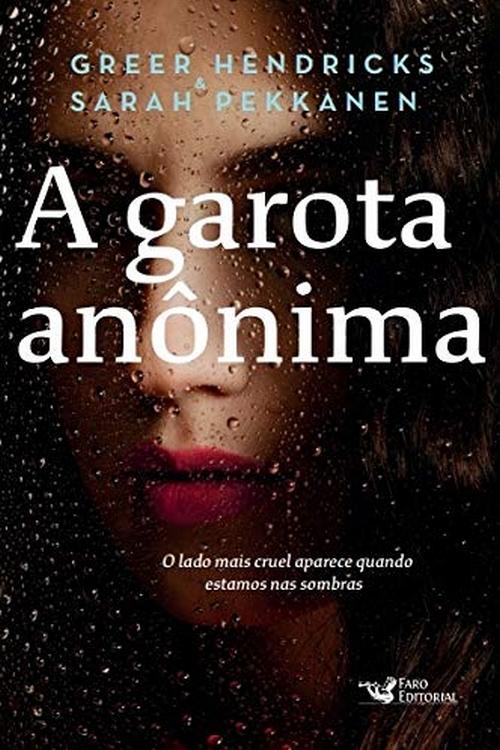 A Garota Anônima – Greer Hendricks, Sarah Pekkanen @FaroEditorial