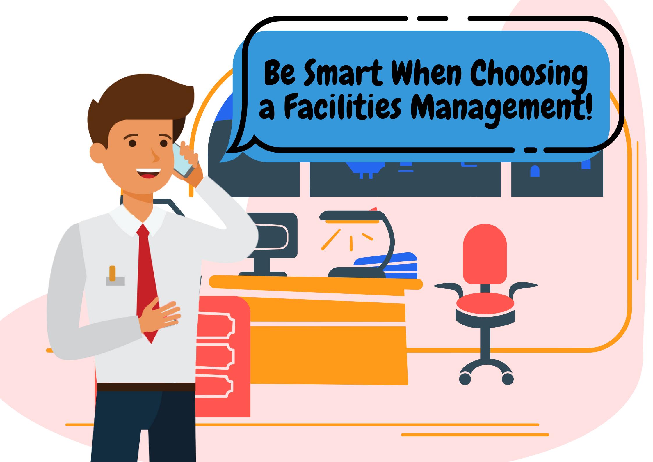 Be-Smart-When-Choosing-a-Facilities-Management