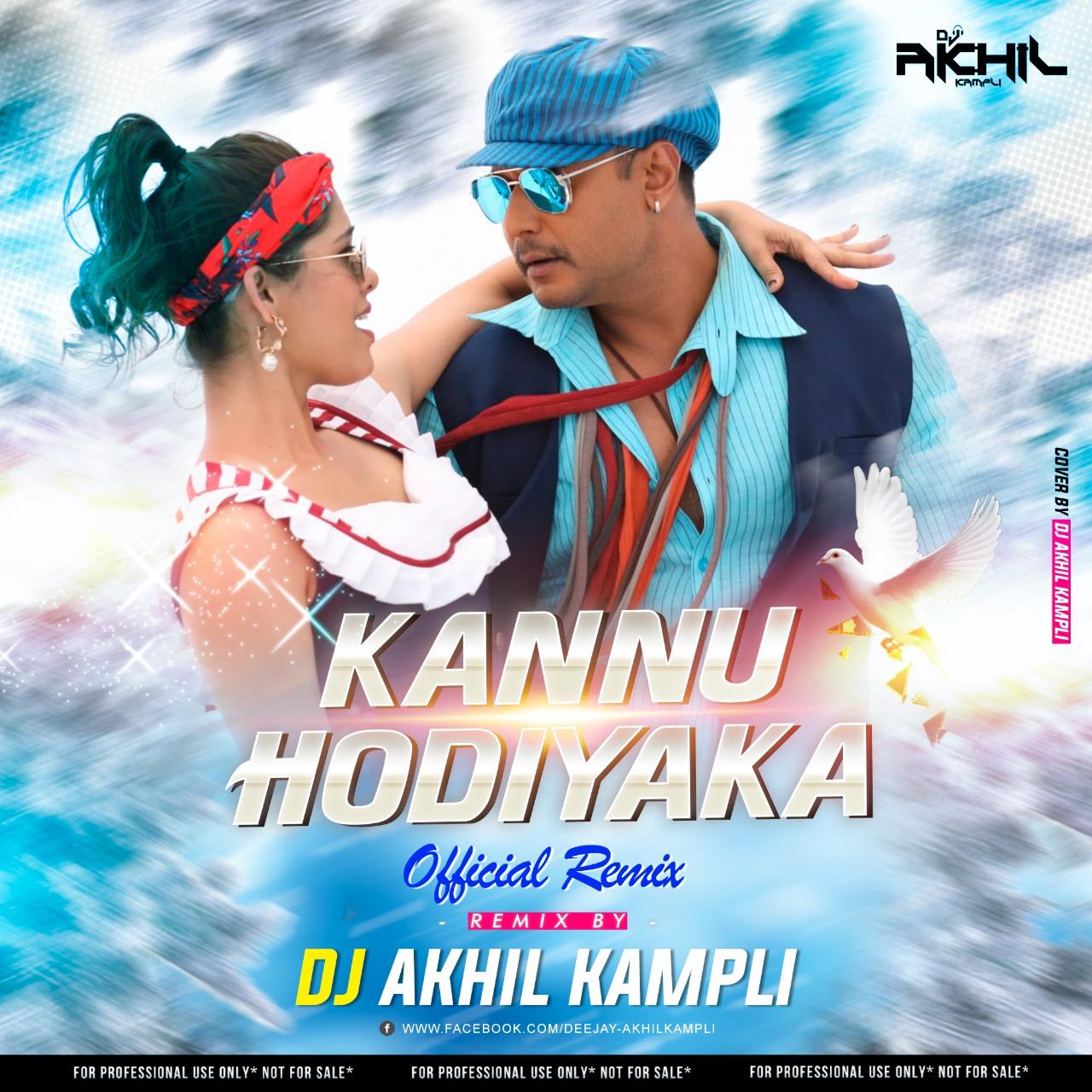 Kannu Hodiyaka Official Remix Dj Akhil Kampli