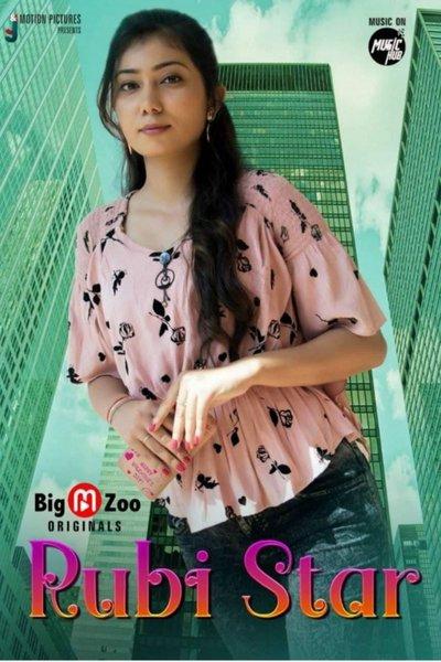 Rubi Star 2021 S01 Complete Hindi BigMovieZoo Web Series 720p UNRATED HDRip 160MB Download