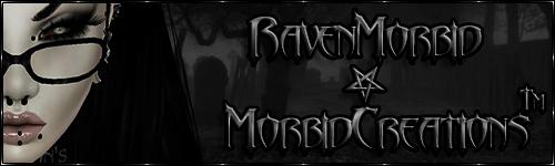 RavenMorbid's Morbid Creations