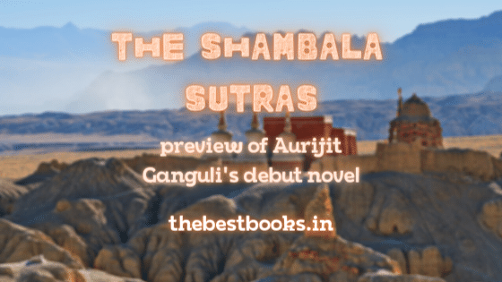 The-Shambala-Sutras-novel-by-Aurijit-Ganguli-preview-review-updates
