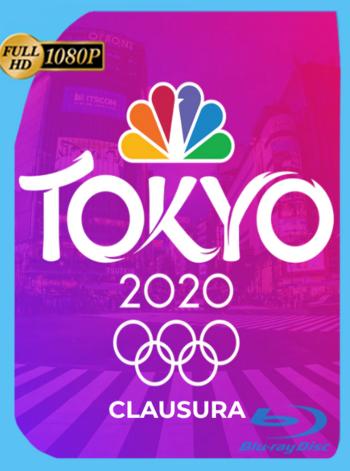 Clausura: Olimpiadas Tokio 2020 (2021) HDTV [1080p] Latino [GoogleDrive]
