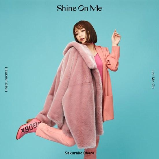 [Single] Sakurako Ohara – Shine On Me