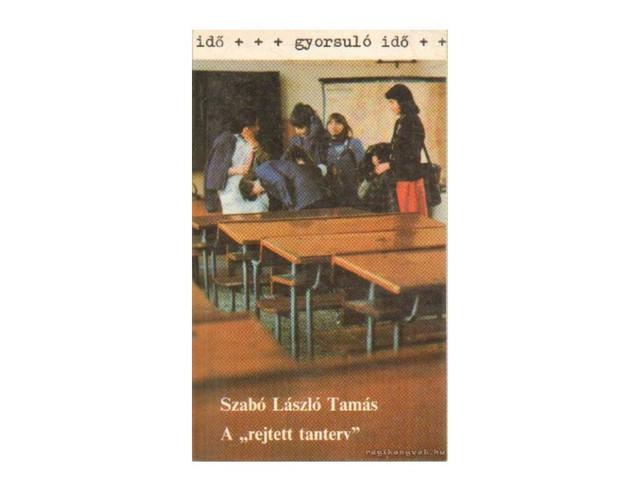 szabo-laszlo-tamas-a-rejtett-tanterv-gut99q2k