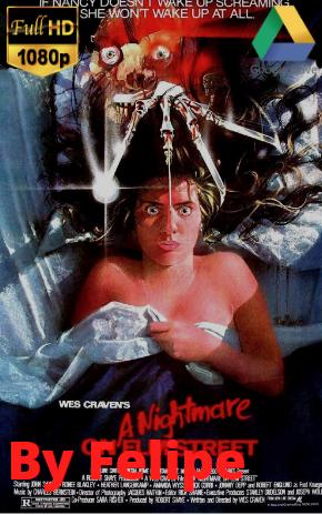 Saga – Pesadilla en la calle street Elm (1984 – 2010) [1080p] [Latino] [Google Drive](Enlace propio)