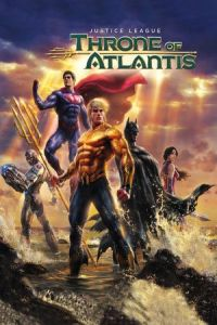 Justice League: Throne of Atlantis 2015