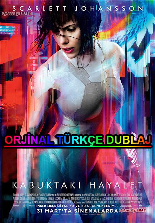 Kabuktaki Hayalet | Ghost In The Shell | 2017 | BDRip | XviD | Türkçe Dublaj | m720p - m1080p | BluRay | Dual | TR-EN | Tek Link