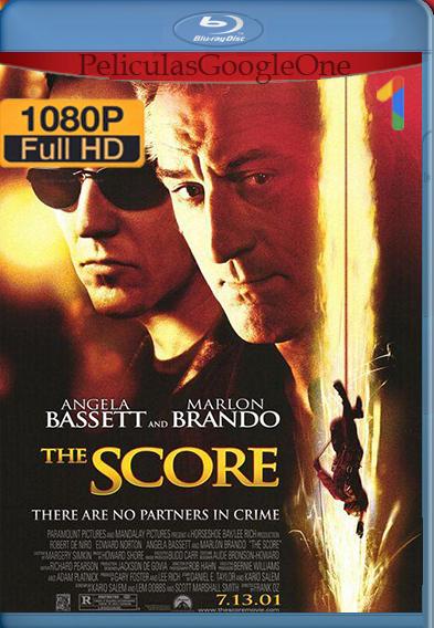 Cuenta Final (The Score) (2001) [1080p HD BRip] [Latino – Inglés] [GoogleDrive] – Wolf Levine