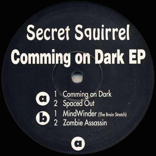 Secret Squirrel - Comming On Dark EP 1993