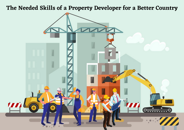 The-Needed-Skills-of-a-Property-Developer-for-a-Better-Country