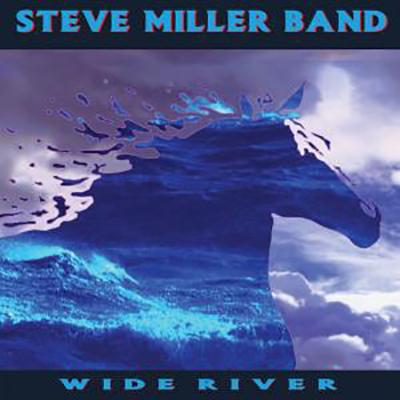 Steve Miller Band - Wide River (2019) FLAC  [24bit Hi-Res]