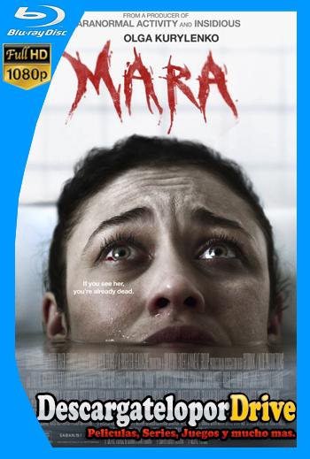 Mara (2018) [1080p] [Latino] [1 Link] [GDrive] [MEGA]