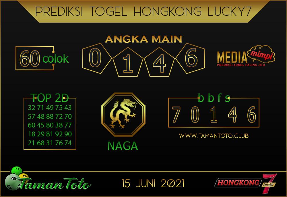 Prediksi Togel HONGKONG LUCKY 7 TAMAN TOTO 15 JUNI 2021